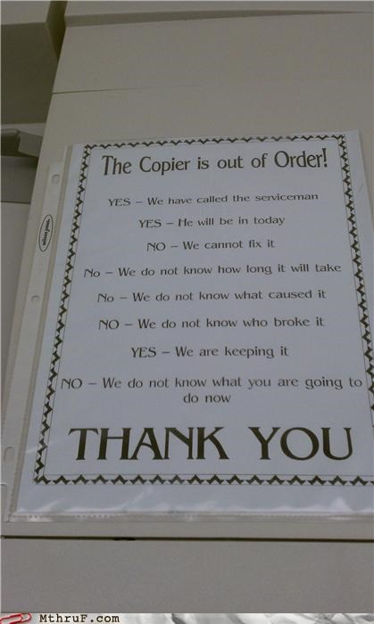 copier,notes,out of order,signs,thank you