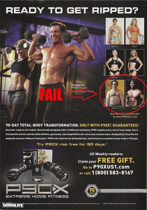 Before and After Fail False Advertisement! I followed the program, strictly, for all 90 days and I never went from a white middle-aged computer nerd into a hunky black sex icon.