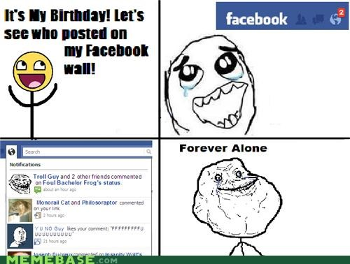 birthday facebook forever alone no messages - 4328781312