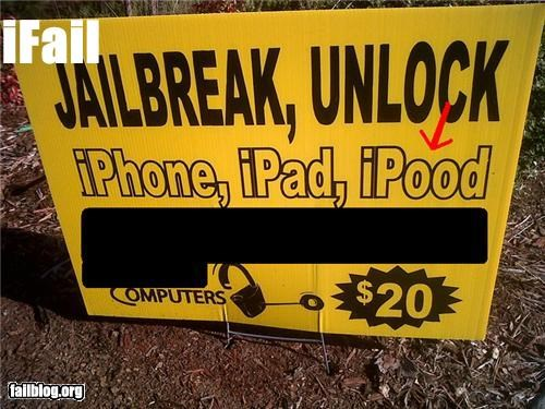 iPood Fail I don't know what the bigger fail is - The iPood wording, or the fact that he's jailbreaking for $20 ?