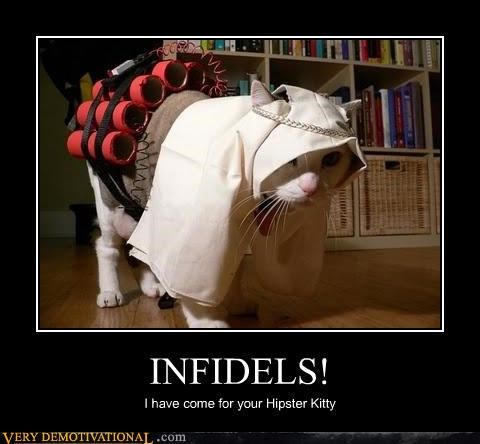 Caturday infidels kitty mildly racist suicide bombing terrorists