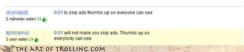troll on Youtube makes bad advice on blocking ads and giving thumbs up instead