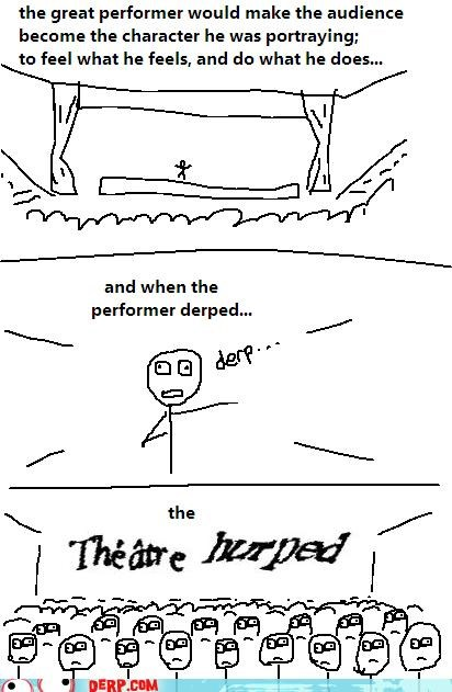 audience captcha comic derp herp performer theatre - 4333930496