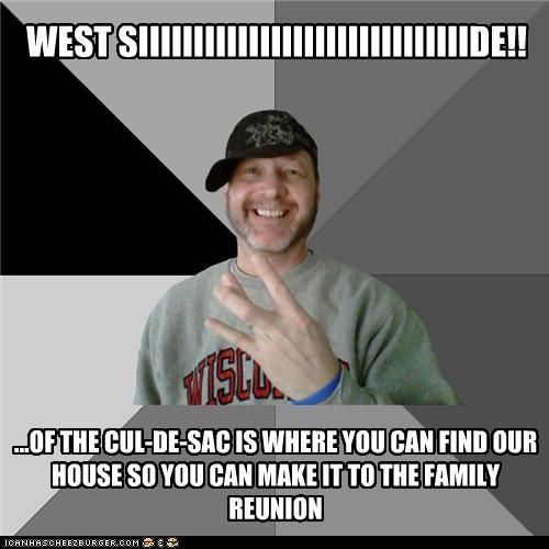 cul de sac family reunion hood dad West Side - 4334292992