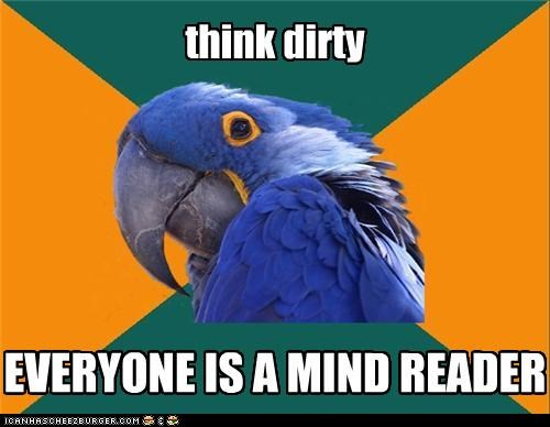 mind reader Paranoid Parrot think dirty - 4334928128
