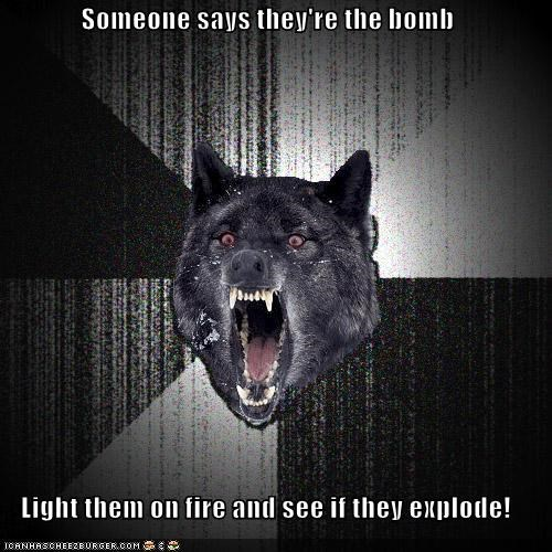 explode Insanity Wolf light on fire the bomb - 4337059840