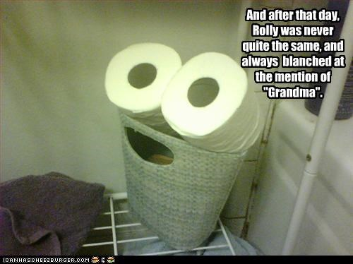 afraid,blanching,changed,day,disaster,embarrassed,fateful,grandma,happy chair is happy,never the same,paper,roll,toilet paper