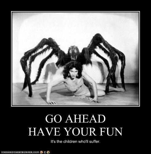 demotivational,funny,lady,monster,Photo,spider