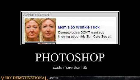 advertising,FAIL,five dollars,in this economy,mom,photoshop,wtf
