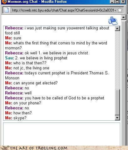 called god monson Mormon Chat mormons prophet skype - 4346360832