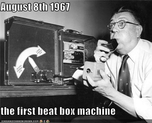 August 8th 1967 the first beat box machine