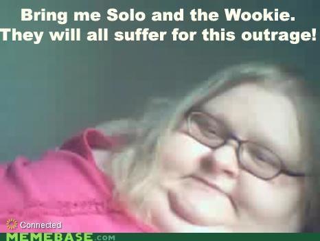 fat chicks glasses Han Solo jabba the hutt Memes star wars wookie - 4349434624