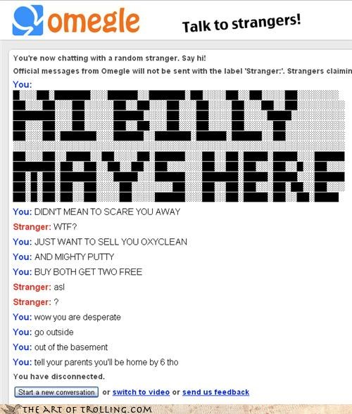 basement Billy Mays caps lock cool cruise control Omegle