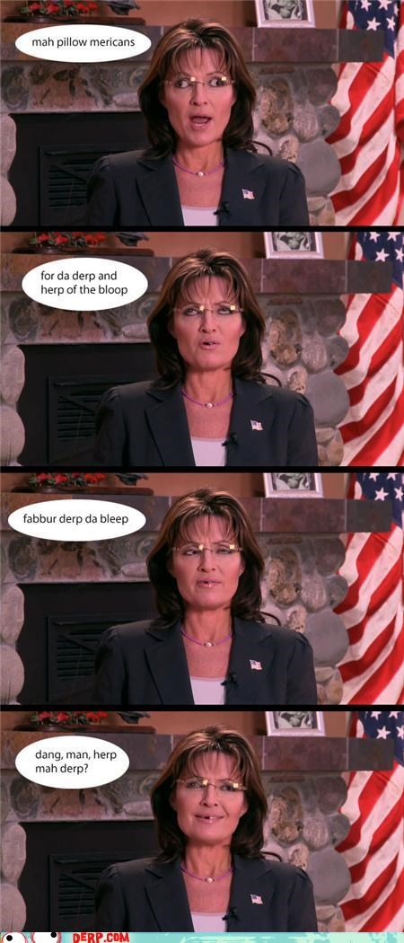 americans Celebriderp mexicans my fellows Pillow Sarah Palin - 4349815552