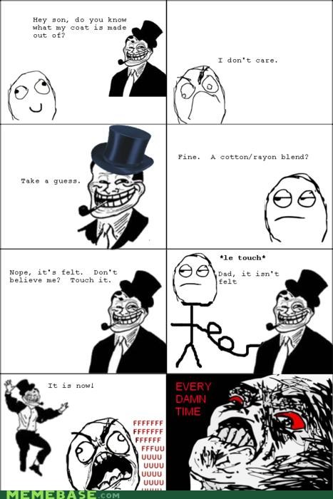 felt,fu,pipe,raisin,top hat,troll,troll face