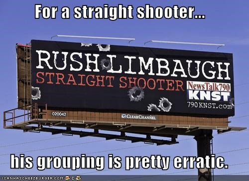 For a straight shooter... his grouping is pretty erratic.