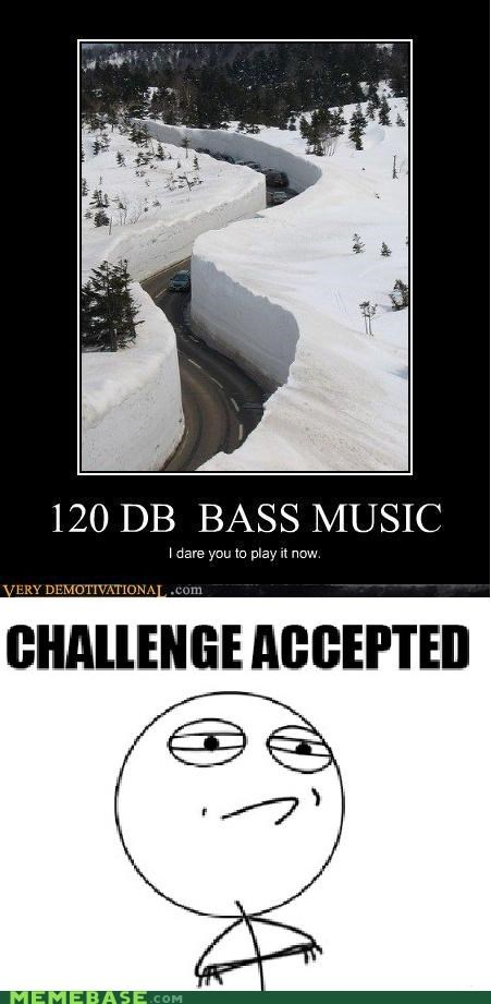 avalanche bass Challenge Accepted dubstep slalom snow - 4358057472