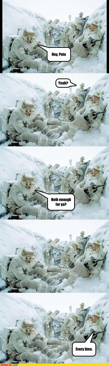Empire Strikes Back,Hoth,puns,snow,star wars,the rebels,war is hell