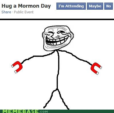 event facebook hugs magnets mormon positive trollface - 4362766336