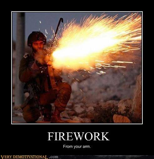 FIREWORK From your arm.