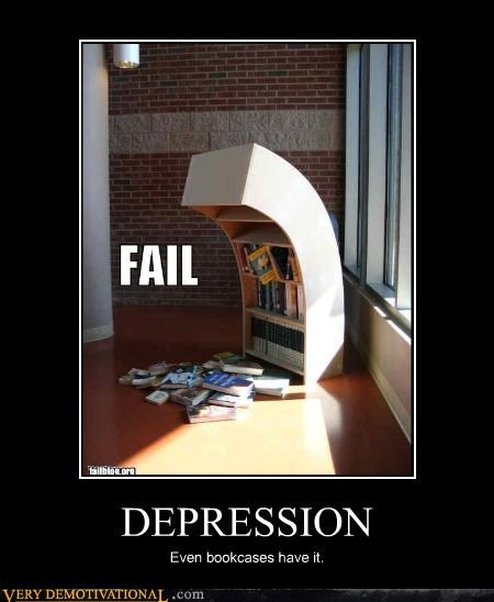 anthropomorphizing,book cases,books,depression,FAIL,Sad