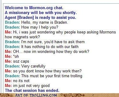 first time,Mormon Chat,noob,Sad