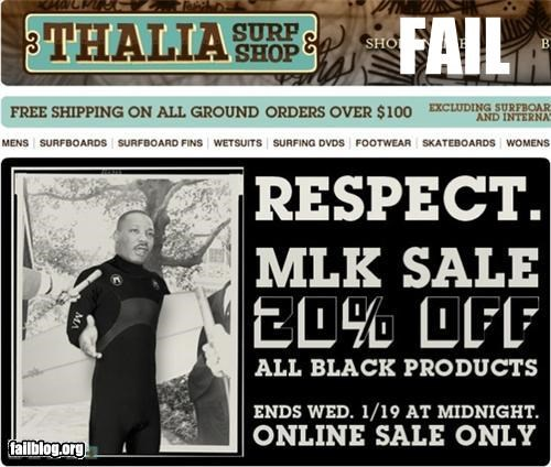 ads,facepalm,holiday,MLK,racist,sale