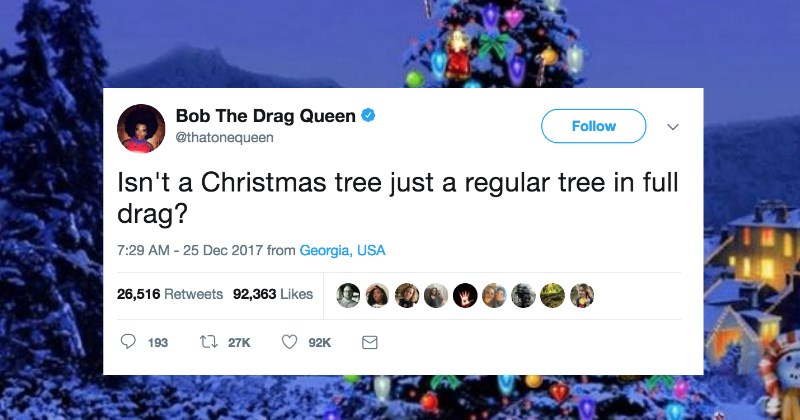Drag Queen Has Supremely Festive Insightful Shower Thought About Christmas Trees