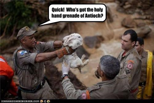 Quick! Who's got the holy hand grenade of Antioch?