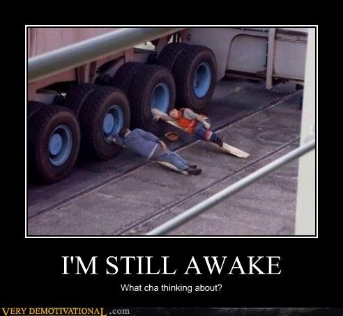 awake nap thinking truck wtf - 4368646144