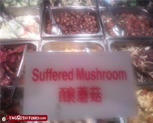 engrish,food,mushroom,sign,suffer