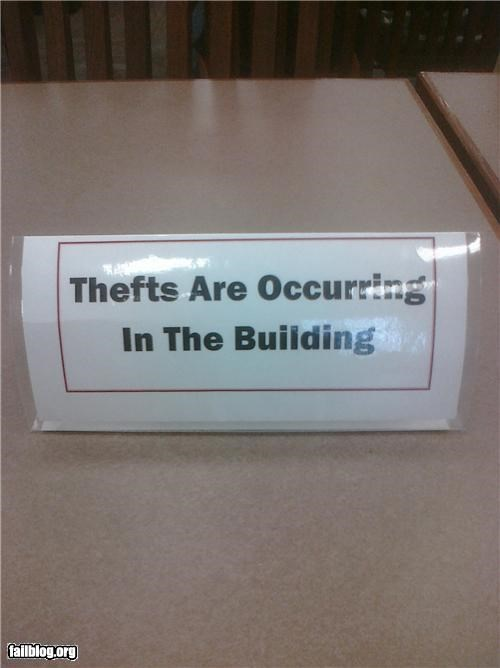 burglars,failboat,oddly specific,theft,thief,warning