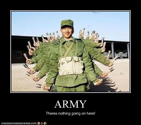 ARMY Theres nothing going on here!