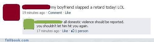 are you retarded,bad idea,domestic violence,hitting
