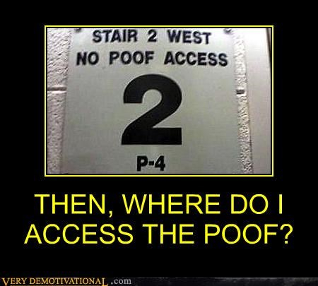 no access,poof,sign,where