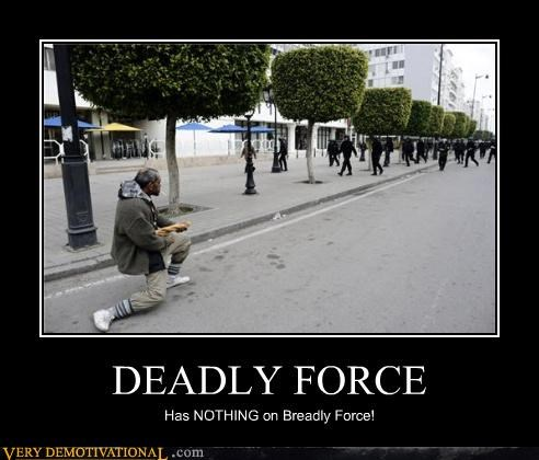 DEADLY FORCE Has NOTHING on Breadly Force!