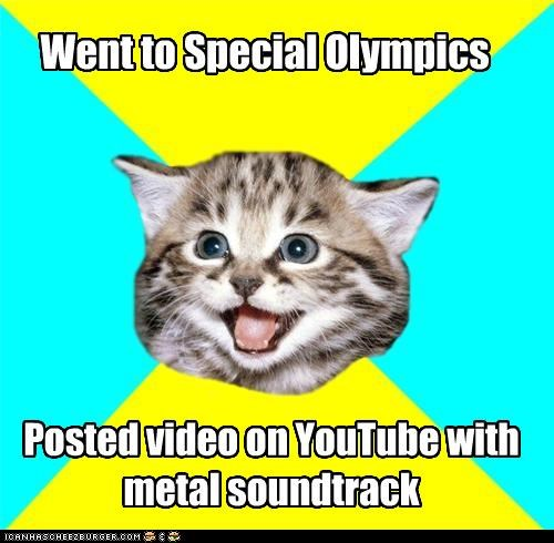 Happy Kitten,metal-m,QWOP,special olympics