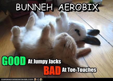 BUNNEH AEROBIX At Jumpy Jacks At Toe-Touches GOOD BAD BUNNEH AEROBIX