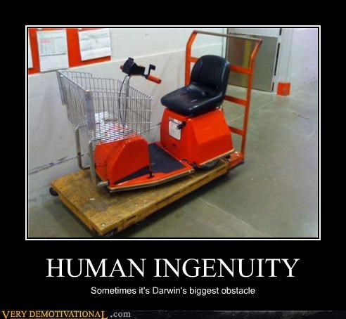 HUMAN INGENUITY Sometimes it's Darwin's biggest obstacle