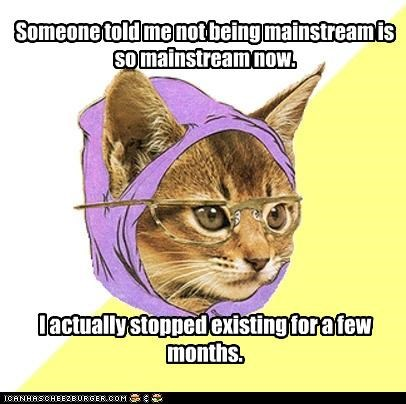 Hipster Kitty,so quantum right now,the-universe-cant-even-handle-me