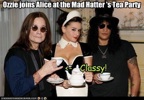 Ozzie joins Alice at the Mad Hatter 's Tea Party <- Classy!