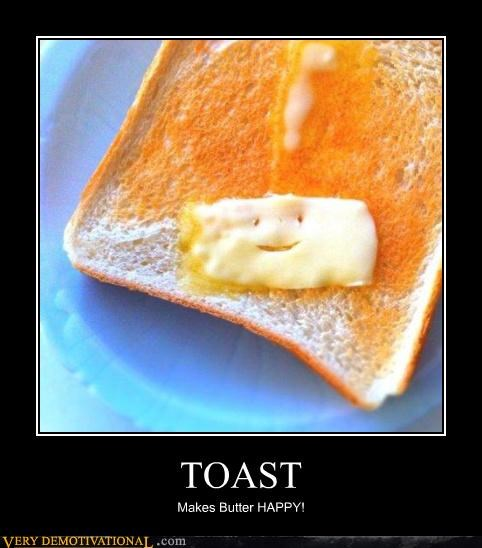 butter toast happy