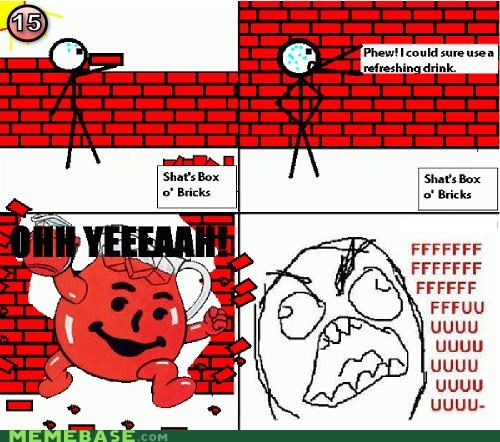 bricks,fuu,kool-aid guy,oh yeah,rage,Rage Comics,wall