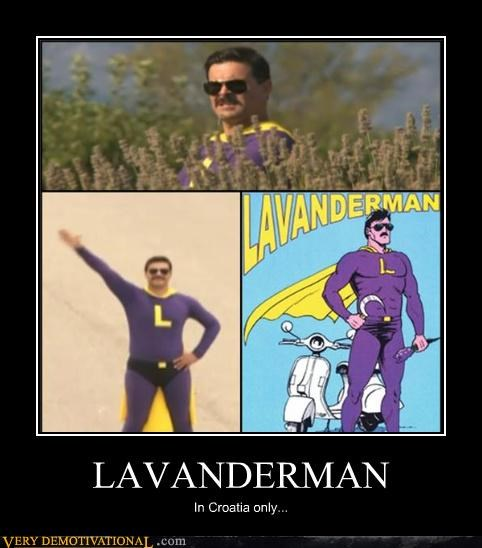 LAVANDERMAN In Croatia only...
