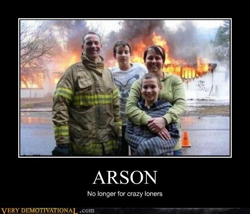 arson fire loners - 4380714752