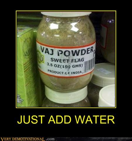 vag,wtf,add water,food