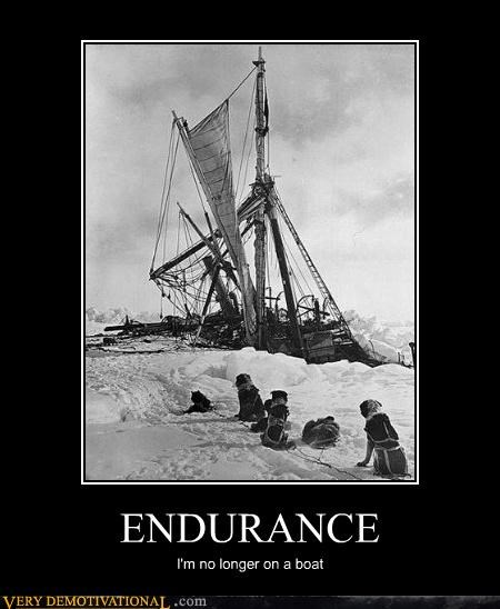 ENDURANCE I'm no longer on a boat