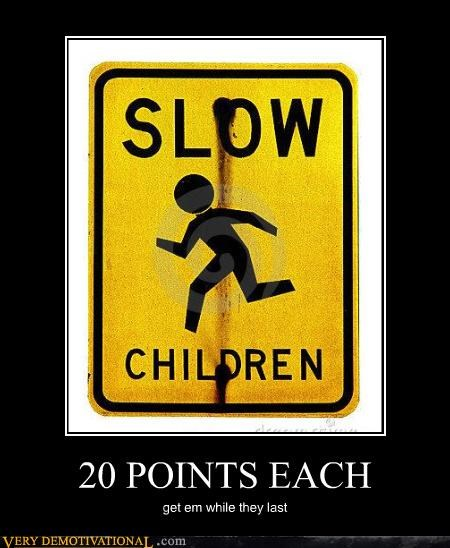 20 points,slow,children
