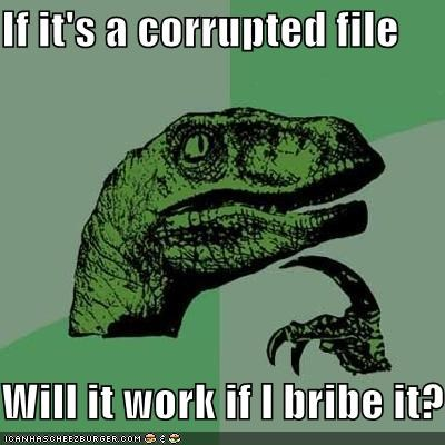 bribe corrupted file philosoraptor Technologically Impaired Duck