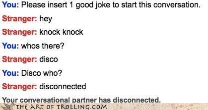 disco disconnected jokes knock knock Omegle